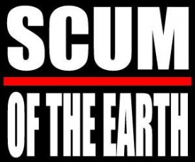 Scum of The Earth